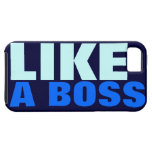 (OFFICIAL) Like A Boss. iPhone 5 Cases