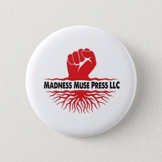 Official Madness Muse Press LLC Button