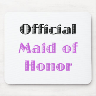 Official Maid of Honor Mouse Pad