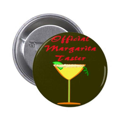 Official Margarita Taster  T-Shirts & Gifts Pin
