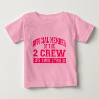Official Member of the 2 Crew Baby T-Shirt