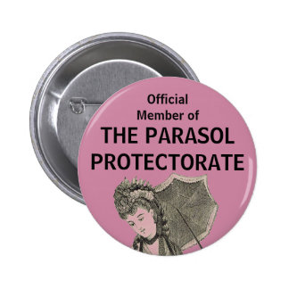 Official Member of The Parasol Protectorate Pin