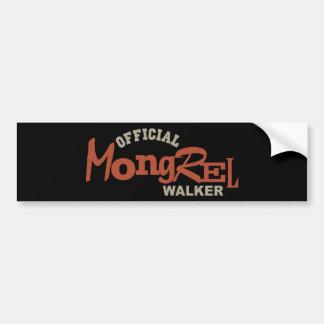 Official Mongrel DOG Walker Bumper Sticker