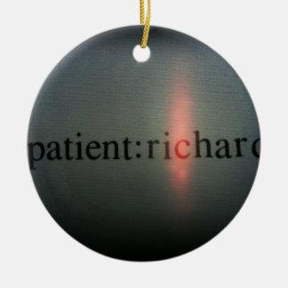 Official Patient: Richard merch Ceramic Ornament