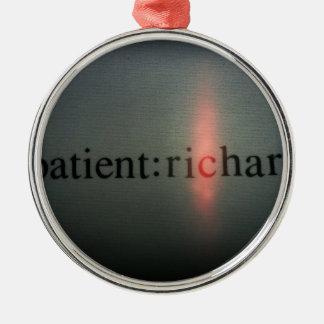 Official Patient: Richard merch Metal Ornament