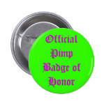 Official Pimp Badge of Honor Pinback Button