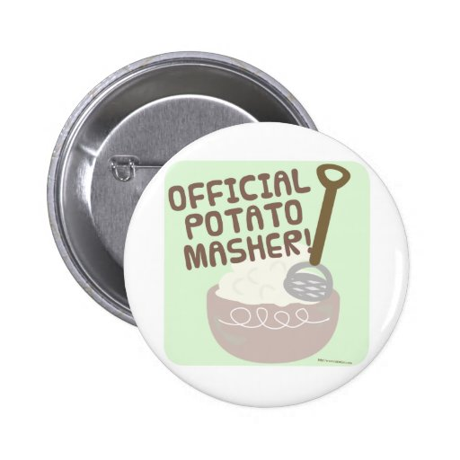 Official Potato Masher 2 Inch Round Button