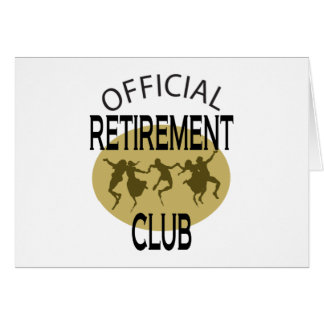 Official Retirement Club Greeting Card