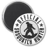 Official Sasquatch Hunter - Bigfoot in B/W Grunge 2 Inch Round Magnet
