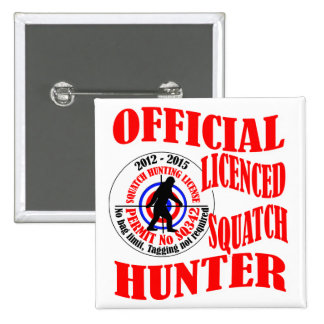 Official squatch hunter 2 inch square button