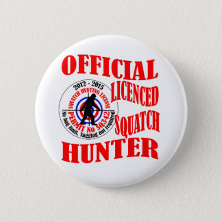 Official squatch hunter button