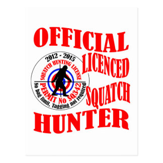 Official squatch hunter post card