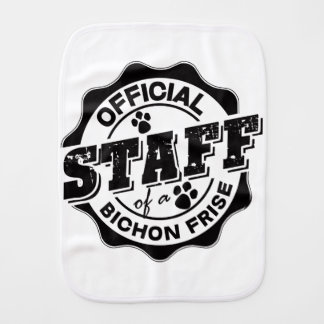 Official Staff of a Bichon Frise Burp Cloth