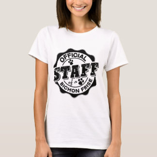Official Staff of a Bichon Frise T-Shirt