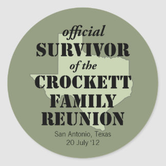 Official Survivor of Texas Family Reunion Classic Round Sticker