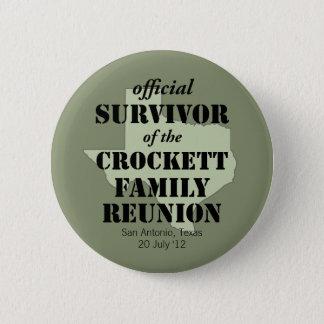 Official Survivor of Texas Family Reunion Pinback Button