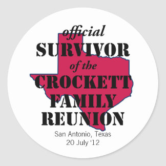 Official Survivor of Texas Family Reunion (red) Classic Round Sticker