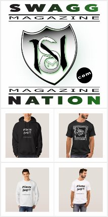Official SwaggNationMagazine.Com