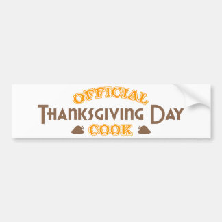Official Thanksgiving Day Cook Bumper Stickers