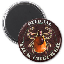 Official Tick Checker fridge magnet