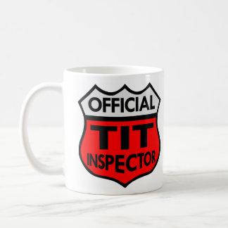 Official Tit Inspector Coffee Mug