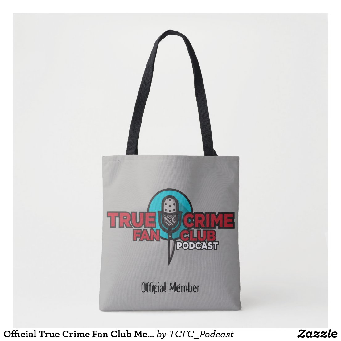 Official True Crime Fan Club Member Tote