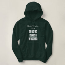 Official Uniform of the Chronic Illness Warrior Hoodie