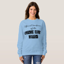 Official Uniform of the Chronic Illness Warrior Sweatshirt
