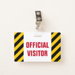 """[ Thumbnail: """"Official Visitor"""" + Black & Yellow Stripes Badge ]"""