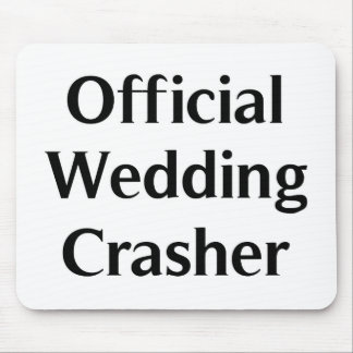 Official Wedding Crasher Mouse Pad