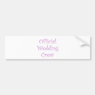 Official Wedding Crew Bumper Sticker