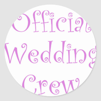 Official Wedding Crew Classic Round Sticker