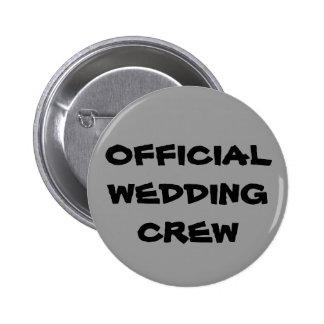 Official Wedding Crew Pinback Button