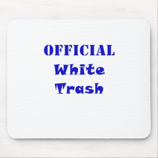 Official White Trash Mouse Pad