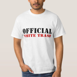 Official White Trash T-Shirt