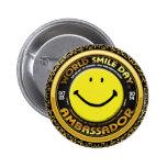 Official World Smile Day® 2014 Ambassador Button Pins