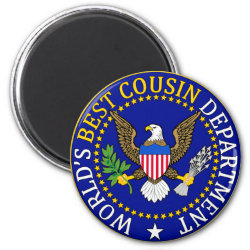 Round Magnet with Official Cousin Seal: World's Best design