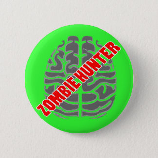 Official Zombie Hunter Badge Pinback Button