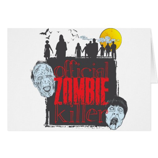 Official Zombie Killer Greeting Card