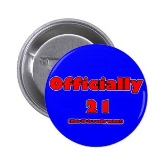 officially 21 now 2 inch round button