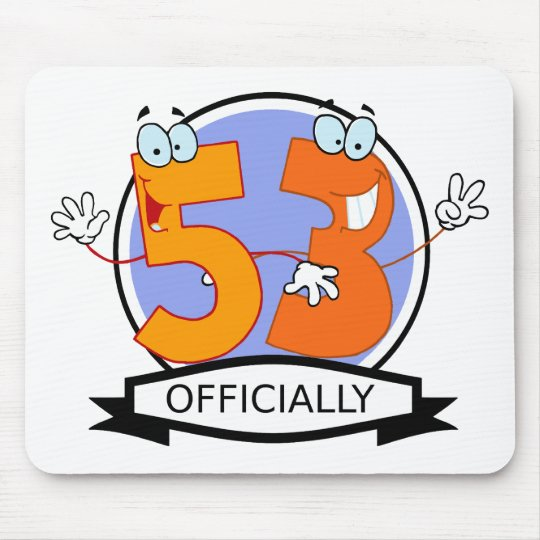 Officially 53 Birthday Banner Mouse Pad