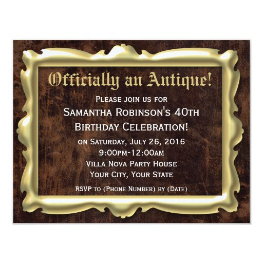 "Officially an Antique 40th Party Invitations 4.25"" X 5.5"" Invitation Card"