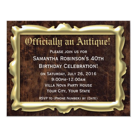 Officially an Antique 40th Party Invitations
