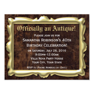 """Officially an Antique 40th Party Invitations 4.25"""" X 5.5"""" Invitation Card"""