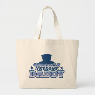 Officially AWESOME daddy with a top hat from Jazzy Large Tote Bag