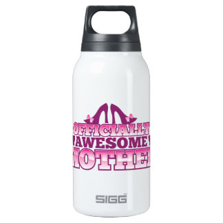 Officially AWESOME Mother! with shoes cool! from J Insulated Water Bottle