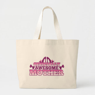 Officially AWESOME Mother! with shoes cool! from J Large Tote Bag