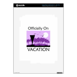 OFFICIALLY ON VACATION DECAL FOR iPad 3