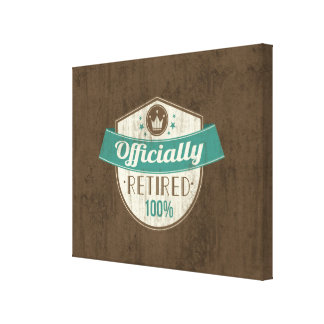 Officially Retired, 100 Percent Vintage Retirement Canvas Print