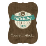 "Officially Retired, 100 Percent Vintage Retirement 5"" X 7"" Invitation Card"